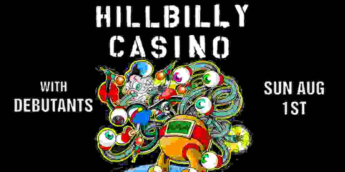 Hillbilly Casino, The Debutants Event Image