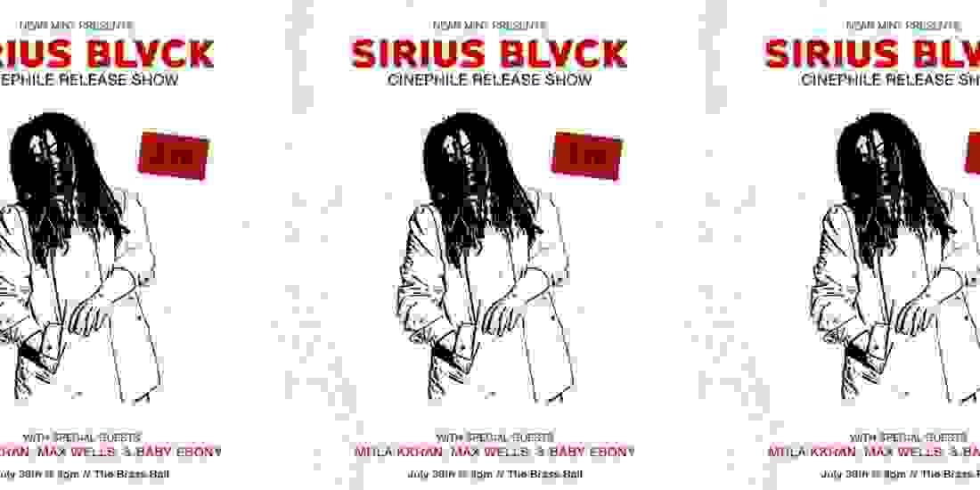 Sirius Blvck, Mula KKhan, Max Wells & Baby Ebony Event Image