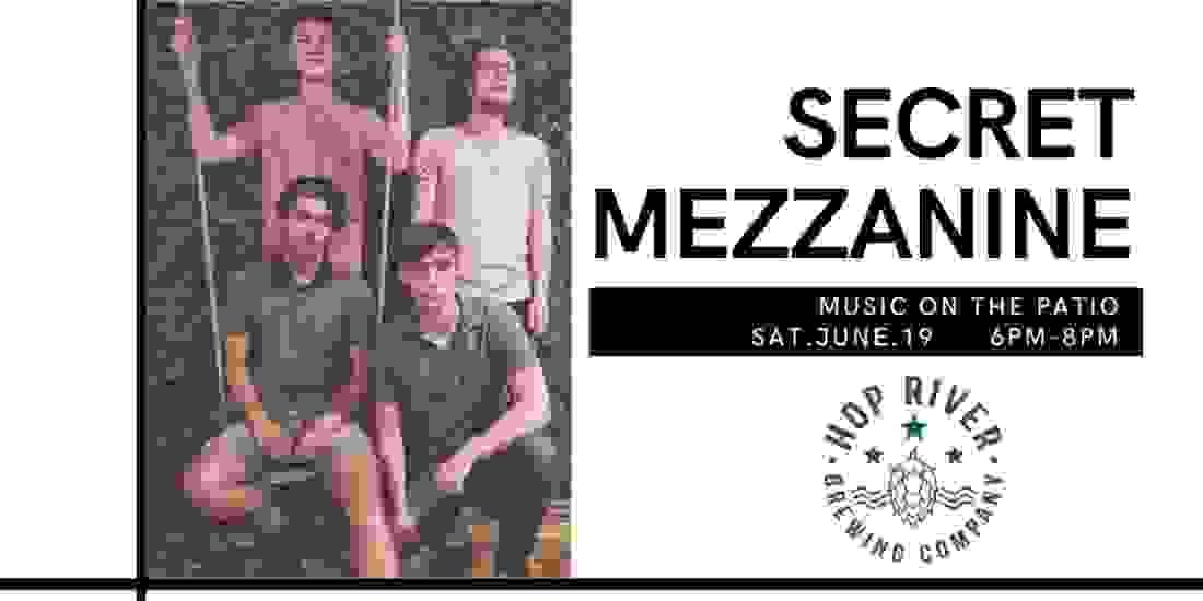 Music On The Patio: Secret Mezzanine