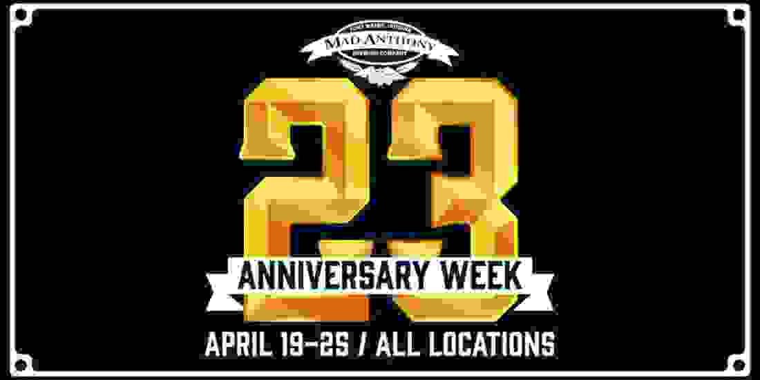 Mad Anthony 23rd Anniversary Week