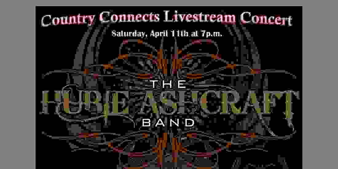 Country Connects Livestream Concert ft. The Hubie Ashcraft Band Event Image
