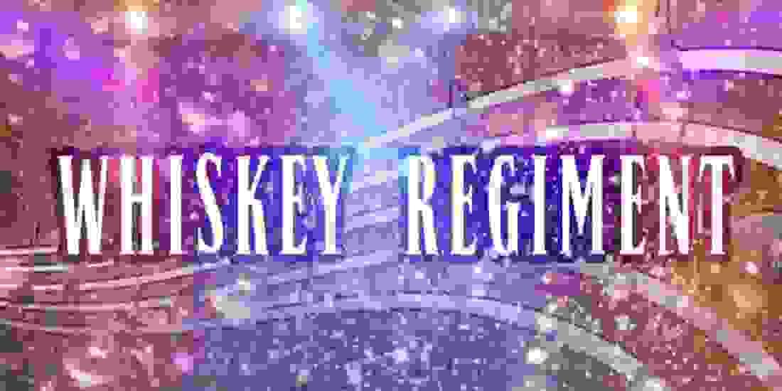 Whiskey Regiment Event Image