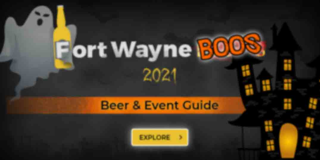 The Fort Wayne beer-drinker's guide to Halloween in The Fort!